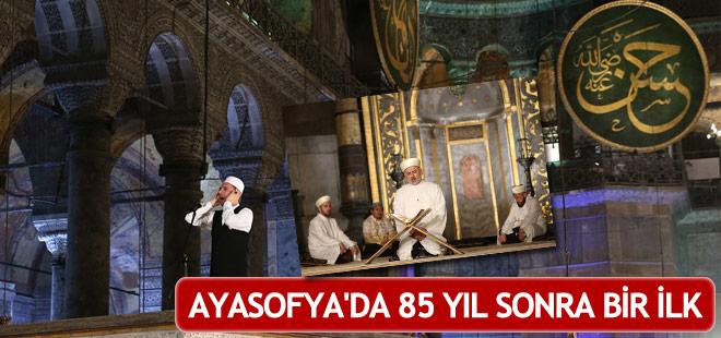 Ayasofya'da 85 yıl sonra bir ilk