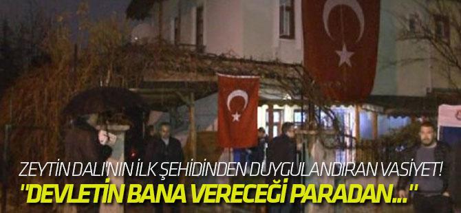 Zeytin Dalı'nın ilk şehidinden duygulandıran vasiyet!