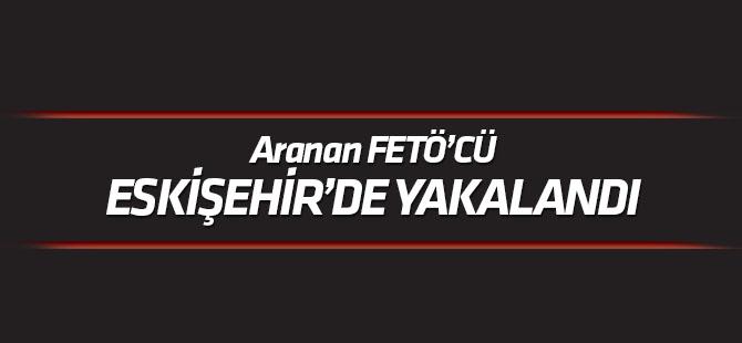 Konya'da aranan FETÖ'cü Eskişehir'de yakalandı