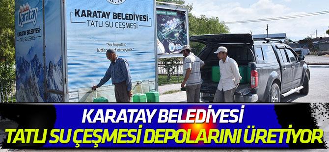 Karatay Belediyesi tatlı su çeşmesi depolarını kendisi üretiyor