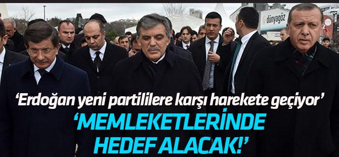 'Erdoğan, Gül ve Davutoğlu'na karşı harekete geçiyor'