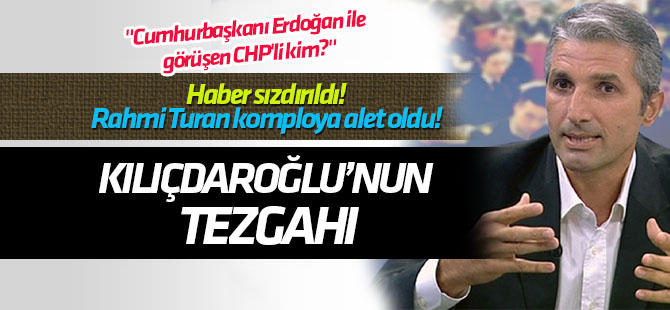 Nedim Şener: Rahmi Turan kullanıldı! Kılıçdaroğlu'nun tezgahı!