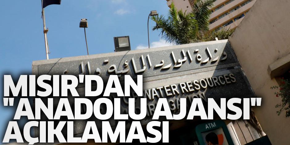 Mısır'dan küstah ''Anadolu Ajansı'' açıklaması!