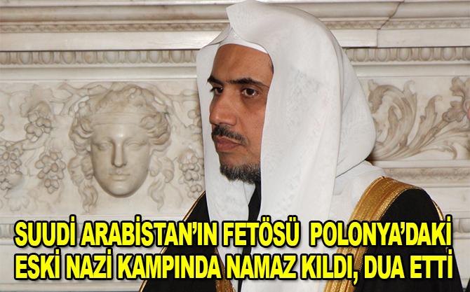 Suudi dini lider Polonya'daki eski Nazi kampını ziyaret etti