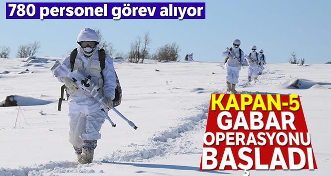 """Şırnak'ta """"Kapan-5 Gabar Operasyonu"""" başlatıldı"""