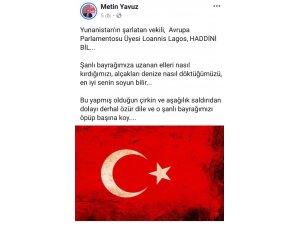 AK Partili Metin Yavuz'dan Yunan vekili 'Haddini bil' çıkışı