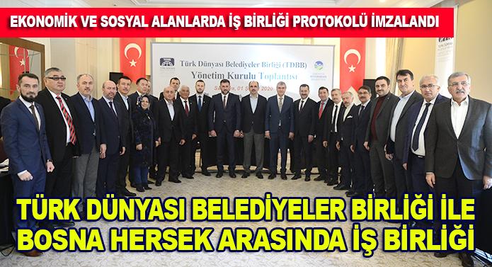 Türk Dünyası Belediyeler Birliği ile Bosna Hersek arasında iş birliği protokolü