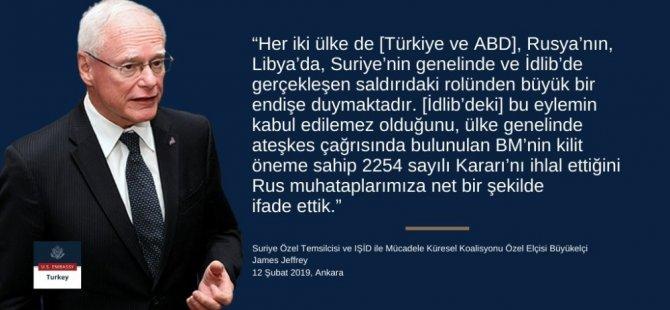 """ABD Suriye Özel Temsilcisi Jeffrey: """"Türkiye'nin Suriye'de özellikle İdlib'de askeri güç bulundurma noktasındaki bu meşru menfaatlerini anlıyor ve destekliyoruz"""""""