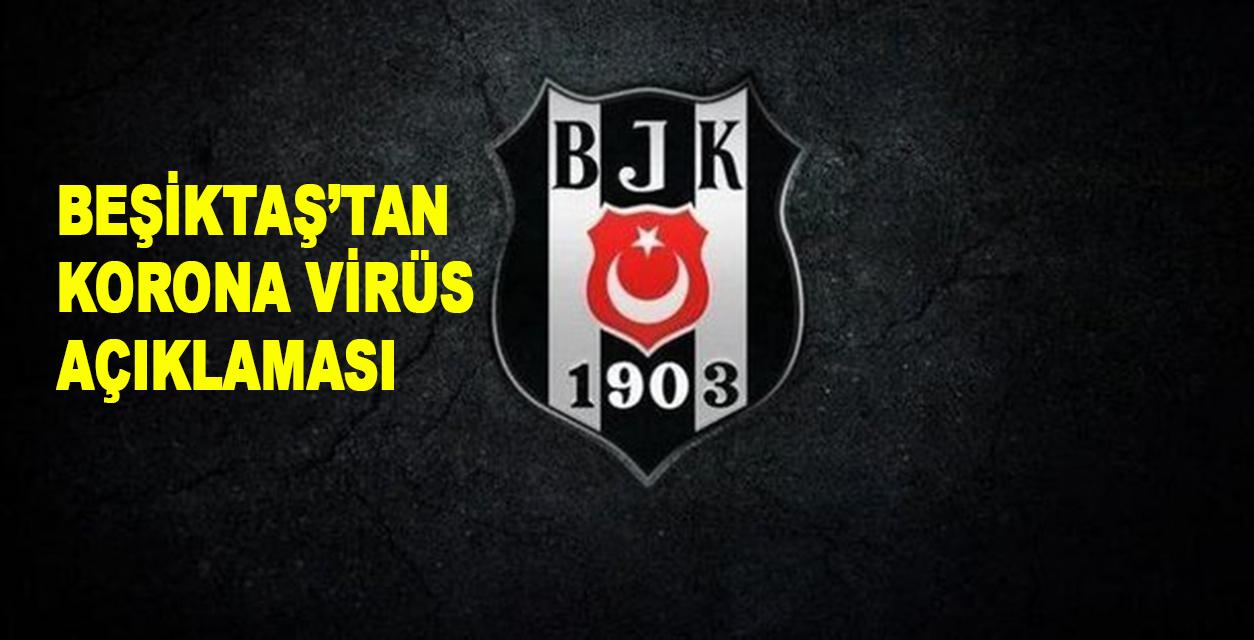 Beşiktaş'tan koronavirüs açıklaması! İddiaları yalanladı