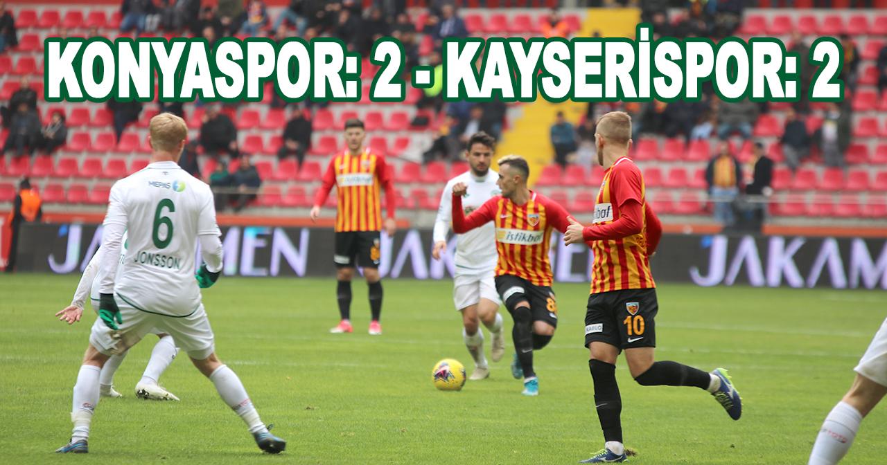 Konyaspor: 2 - Kayserispor: 2