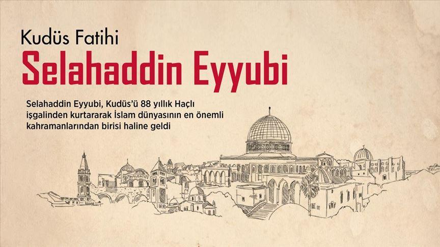 Kudüs Fatihi: Selahaddin Eyyubi'nin vefatının 827. yılı