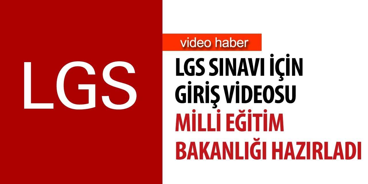 Milli Eğitim Bakanlığı LGS giriş videosu hazırladı