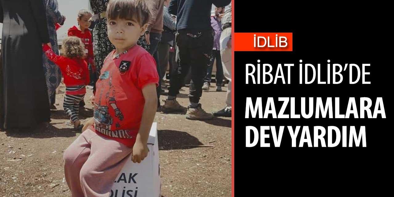 Ribat'tan İdlib'e dev yardım