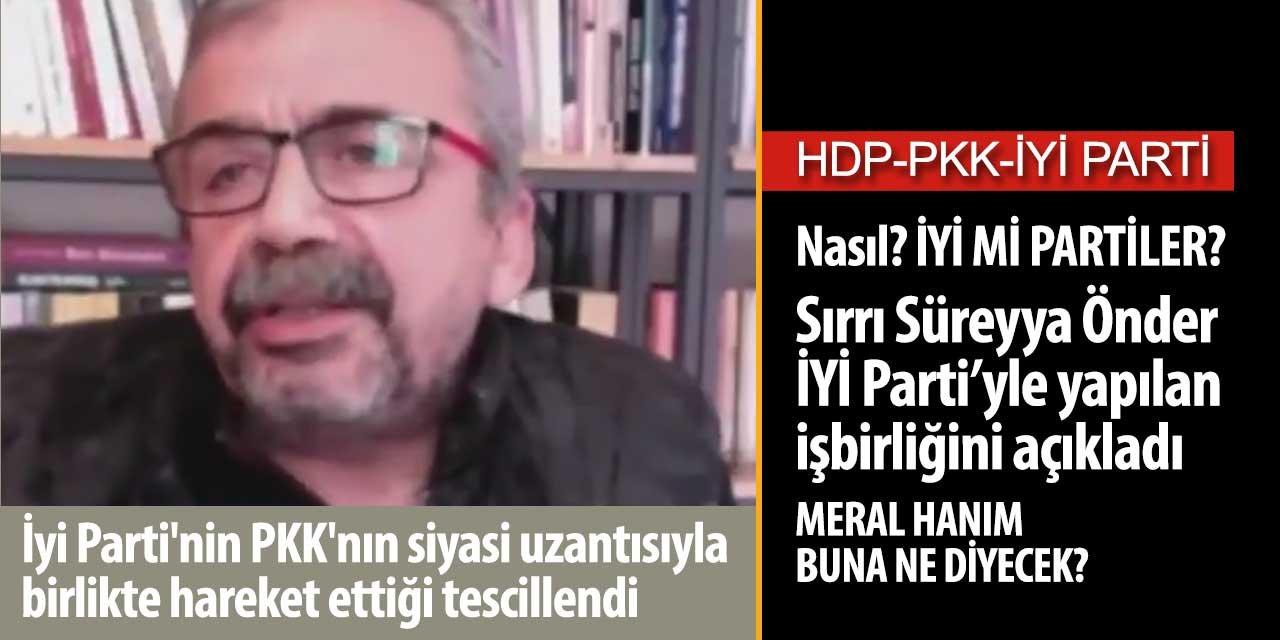 İYİ Parti HDP işbirliğini Sırrı Süreyya Önder ilan etti