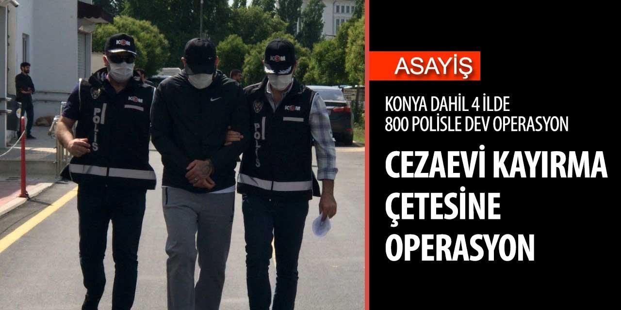 Konya, İzmir, Adana, Mardin ve Muğ'da 800 polisle dev operasyon