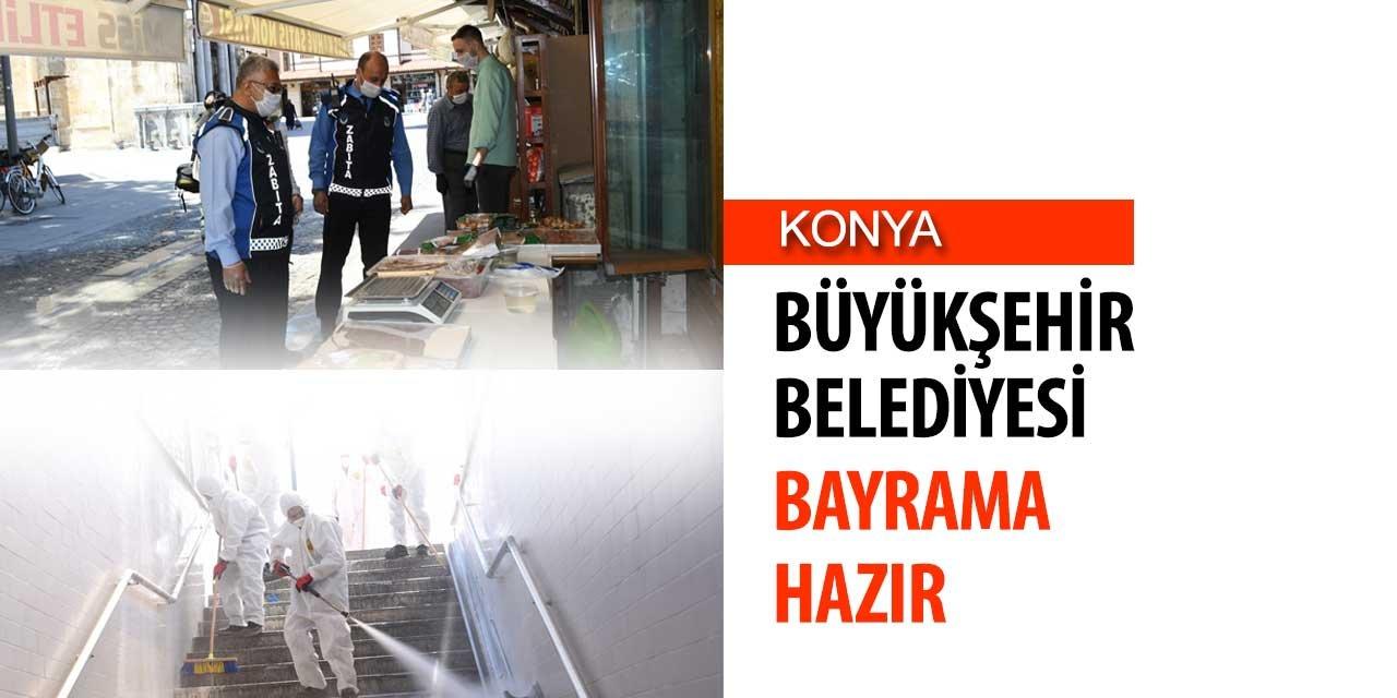 Konya Büyükşehir Belediyesi bayrama hazır
