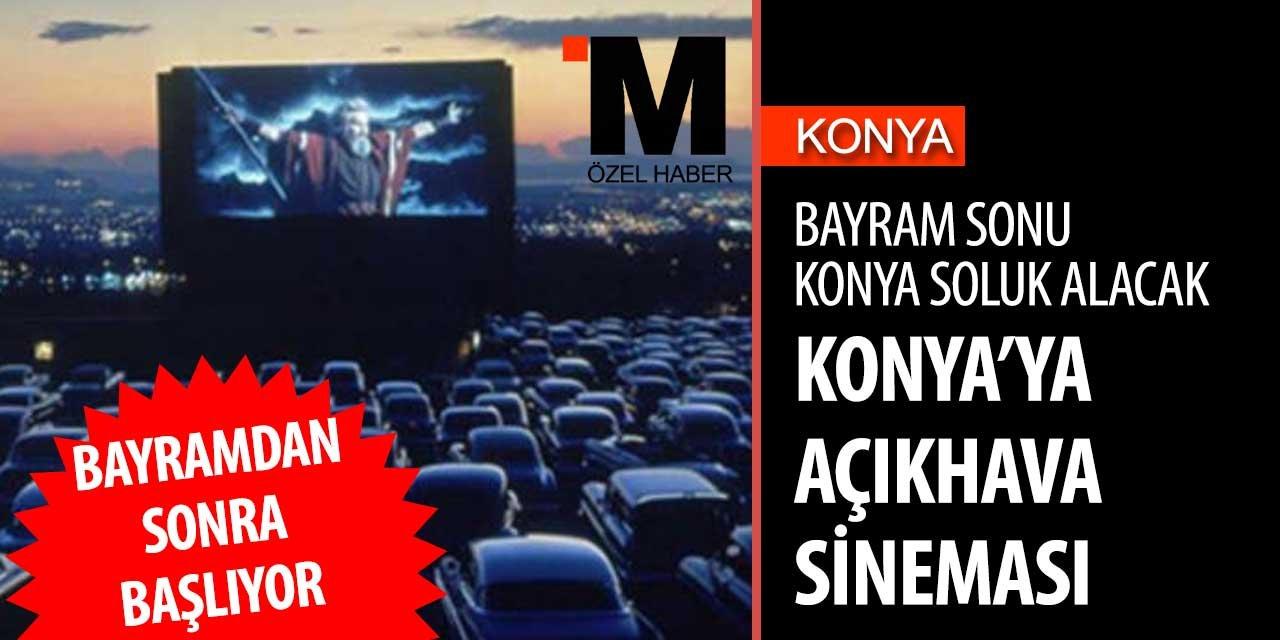 Konya'da bayramdan sonra sinema keyfi sokağa taşınıyor